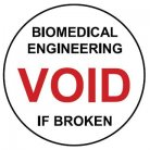 void if broken label biomedical engineering
